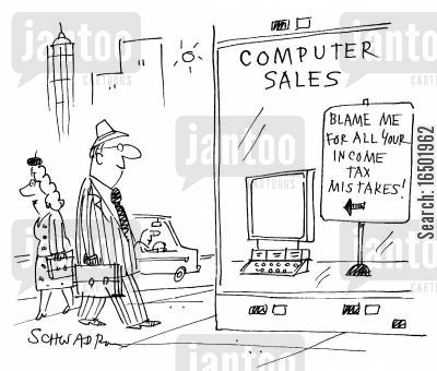 obsolescent cartoon humor: Blame me for all your income tax mistakes!