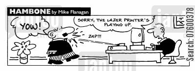 lasers cartoon humor: STRIP Hambone: Laser printer playing up