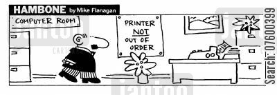out of service cartoon humor: STRIP Hambone: 'Printer NOT out of order'