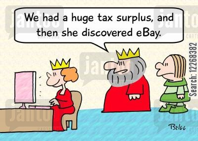 tax surpluses cartoon humor: 'We had a huge tax surplus, and then she discovered eBay.'