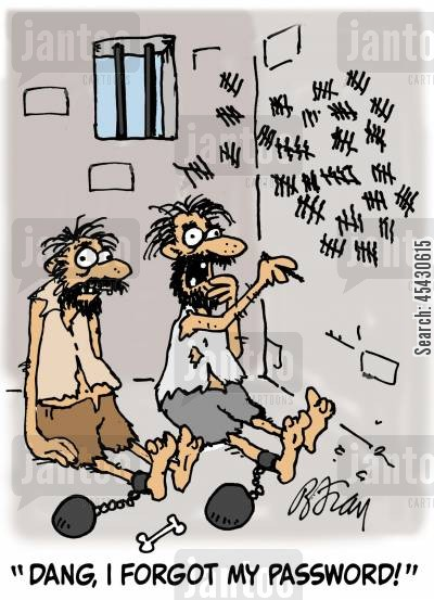 felon cartoon humor: 'Dang, I forgot my password!'
