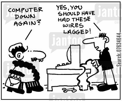 lag cartoon humor: You shoul dhave had these wires lagged!
