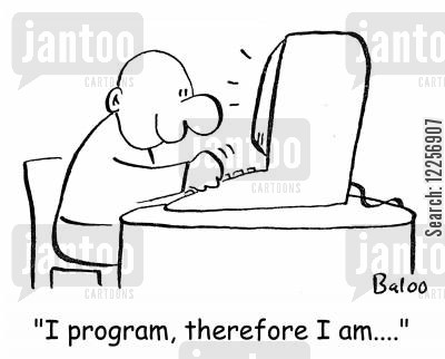 software engineer cartoon humor: 'I program, therefore I am....'
