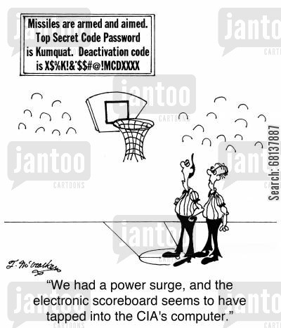 computer hacker cartoon humor: 'We had a power surge, and the electronic scoreboard seems to have tapped into the CIA's computer.'