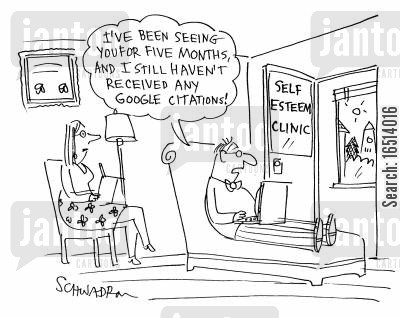 self esteem clinics cartoon humor: 'I've been seeing you for five months, and I still haven't received any google citations!'