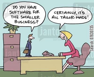 smaoll man cartoon humor: Do you have software for the samller business? Certainly, it's all tailor-made!