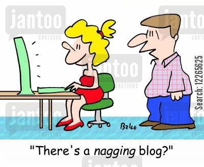 nagging blogs cartoon humor: 'There's a NAGGING blog?'