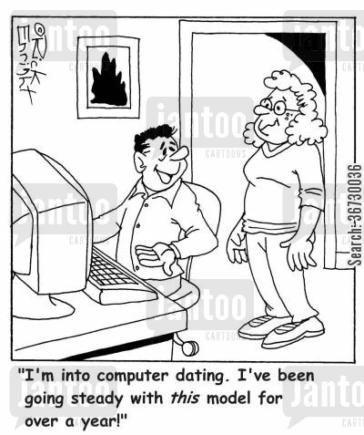 nerds cartoon humor: 'I'm into computer dating. I've been going steady with this model for over a year!'