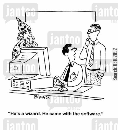 computer assistants cartoon humor: 'He's a wizard. He came with the software.'