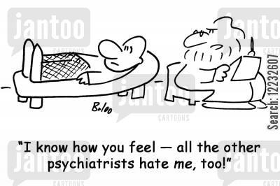 empathise cartoon humor: 'I know how you feel — all the other psychiatrists hate me, too!'