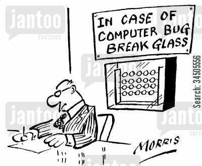 technical faults cartoon humor: 'In case of computer bug break glass.'