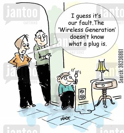 digital ages cartoon humor: 'I guess it's our fault. The wireless generation doesn't know what a plug is.'