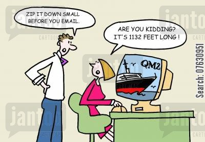 small files cartoon humor: Zip it down small before you email. Are you kidding? It's 1132 feet long!