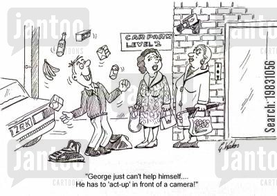 closed circuit tv cartoon humor: 'George just can't help himself....He has to 'act-up' in front of a camera!'