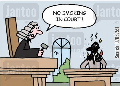 arsons cartoon humor: No smoking in court.