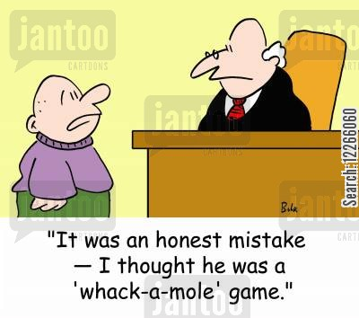 honest mistake cartoon humor: 'It was an honest mistake -- I thought he was a 'whack-a-mole' game.'