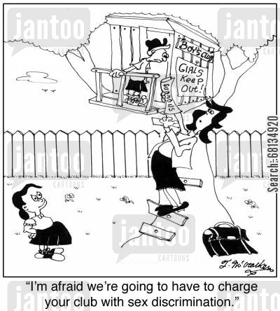 tree houses cartoon humor: 'I'm afraid we're going to have to charge your club with sex discrimination.'