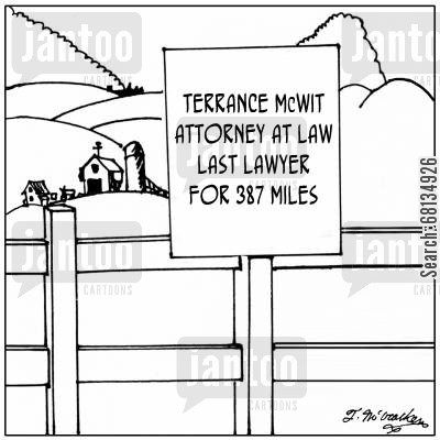 country lawyers cartoon humor: Terrance McWit, Attorney at Law, Last Lawyer for 387 Miles.