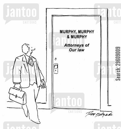 crime drama cartoon humor: Murphy, Murphy & Murphy - Attorneys of our law.