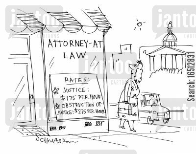 legal rates cartoon humor: Attorney at law - Rates: JusticeObstruction of Justice.