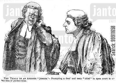 trial cartoon humor: Junior barrister prompting a deaf and testy chief