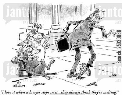 doggie doo cartoon humor: 'I love it when a lawyer steps in it...they always think they're melting.'