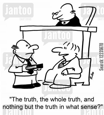 swears cartoon humor: 'The truth, the whole truth, and nothing but the truth in what sense?'