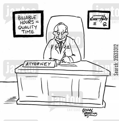 legal coat cartoon humor: Lawyer with sign: 'Billable Hours equals Quality Time'