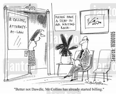 billing cartoon humor: Better not dawdle. Mr Collins has already started billing