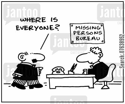 bureaus cartoon humor: Missing Persons Bureau: 'Where is everyone?'