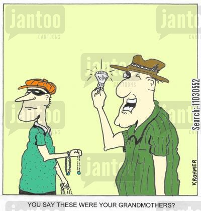 jewelry cartoon humor: 'You say these were your grandmothers?'