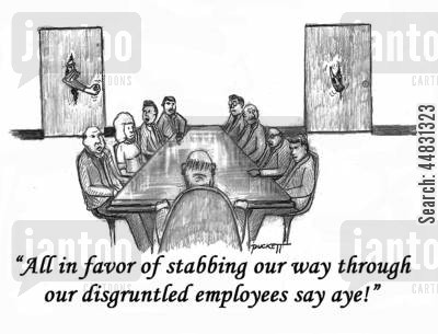 unions cartoon humor: 'All in favor of stabbing our way through our disgruntled employees say aye.'
