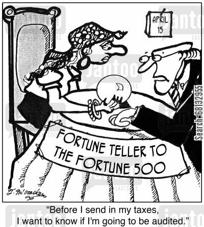 cpa cartoon humor: 'Before I send in my taxes,I want to know if I'm going to be audited.'