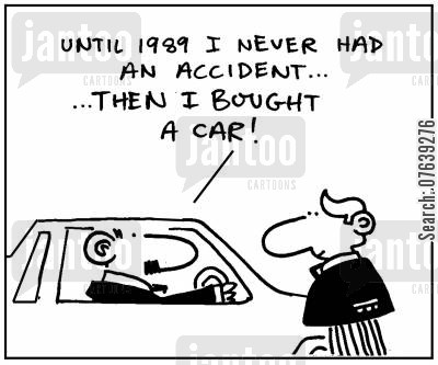 car owners cartoon humor: 'Until 1989 I never had an accident...then I bought a car.'