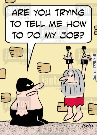 prions cartoon humor: 'Are you trying to tell me how to do my job?'