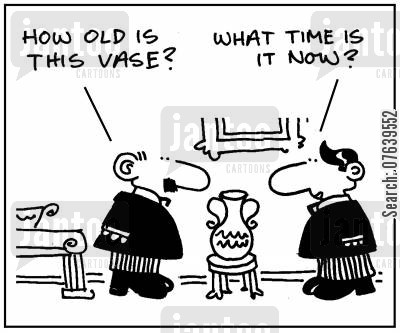 antique cartoon humor: 'How old is this vase?'