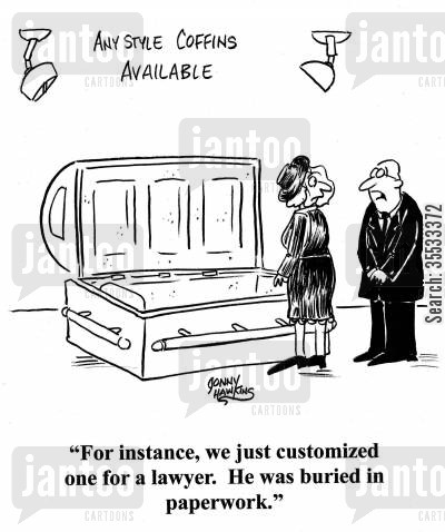 mourning wives cartoon humor: Undertaker to mourning woman: 'For instance, we just customized one for a lawyer. He was buried in paperwork.'