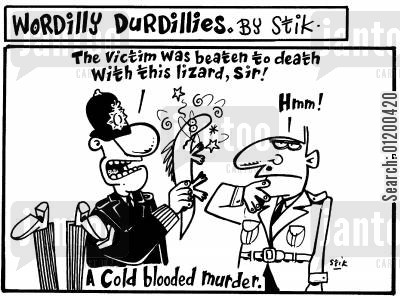 cold blood cartoon humor: Wordilly Durdillies - A Cold Blooded Murder