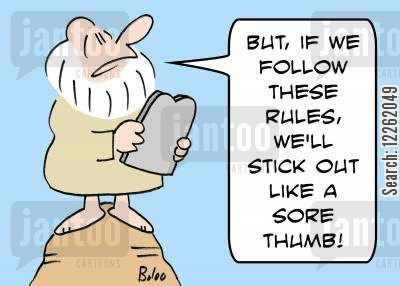 sore thumb cartoon humor: 'But, if we follow these rules, we'll stick out like a sore thumb!'
