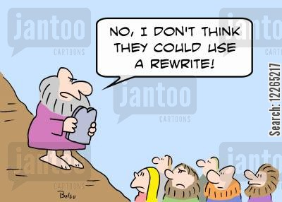 religious rule cartoon humor: 'No, I don't think they could use a rewrite!'