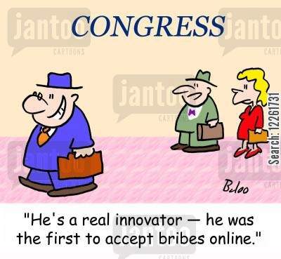 online bribes cartoon humor: 'He's a real innovator -- he was the first to accept bribes online.'