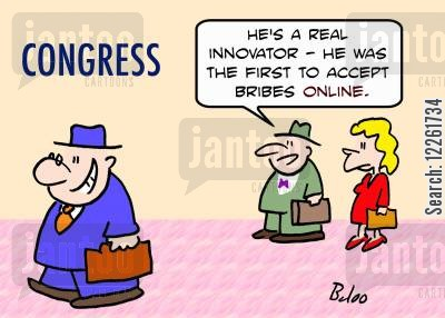 online bribes cartoon humor: CONGRESS, 'He's a real innovator -- he was the first to accept bribes online.'