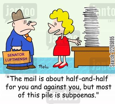 corruption charges cartoon humor: SENATOR LUFTMENSH, 'The mail is about half-and-half for you and against you, but most of this pile is subpoenas.'