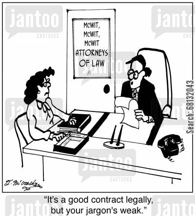 contract writing cartoon humor: 'It's a good contract legally, but your jargon's weak.'