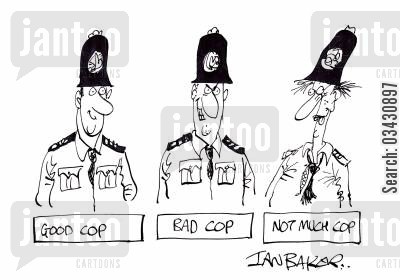 police constable cartoon humor: Good cop, Bad cop, Not much cop.