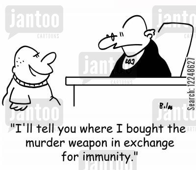 plea bargaining cartoon humor: 'I'll tell you where I bought the murder weapon in exchange for immunity.'