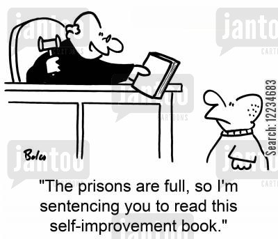 over crowding cartoon humor: 'The prisons are full, so I'm sentencing you to read this self-improvement book.'
