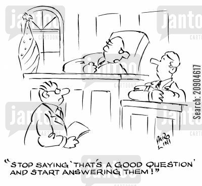 good question cartoon humor: 'Stop saying 'that's a good question' and start answering them!'
