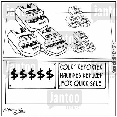 court reporters cartoon humor: Court Reporter Machines Just Reduced for Quick Sale.