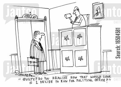 politicla office cartoon humor: 'Guilty? Do you realize how that would look if I decide to run for political office?'
